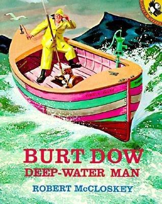 Burt Dow Deep Water Man by Robert McCloskey | biblicalhomeschooling.org
