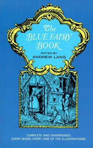 The Blue Fairy Book edited by Andrew Lang | biblicalhomeschooling.org