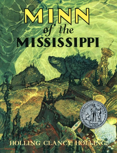 Minn of the Mississippi by Holling Clancy Holling | biblicalhomeschooling.org