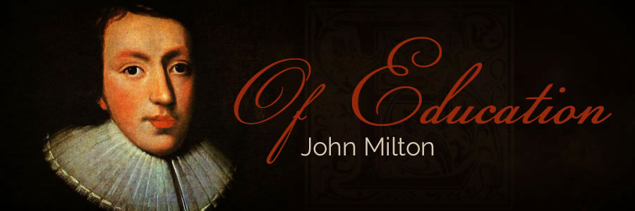 of education by john milton | biblical homeschooling at a little perspective