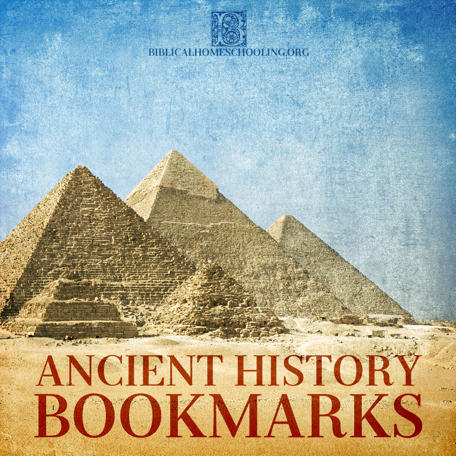 Ancient History Bookmarks | biblicalhomeschooling.org