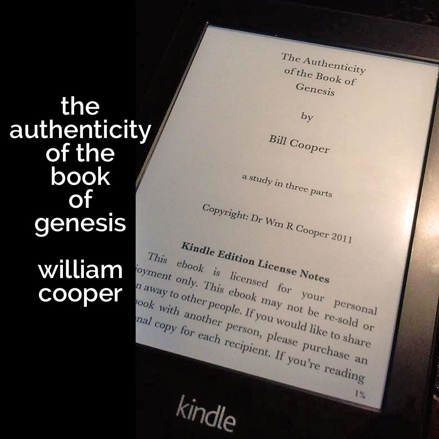 the authenticity of the book of genesis by bill cooper | a little perspective