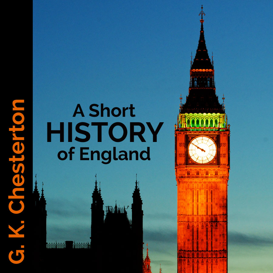 a short history of england by g. k. chesterton | a little perspective