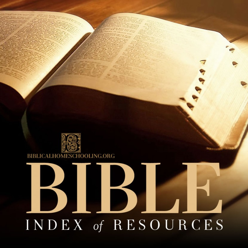 Bible Index | biblicalhomeschooling.org