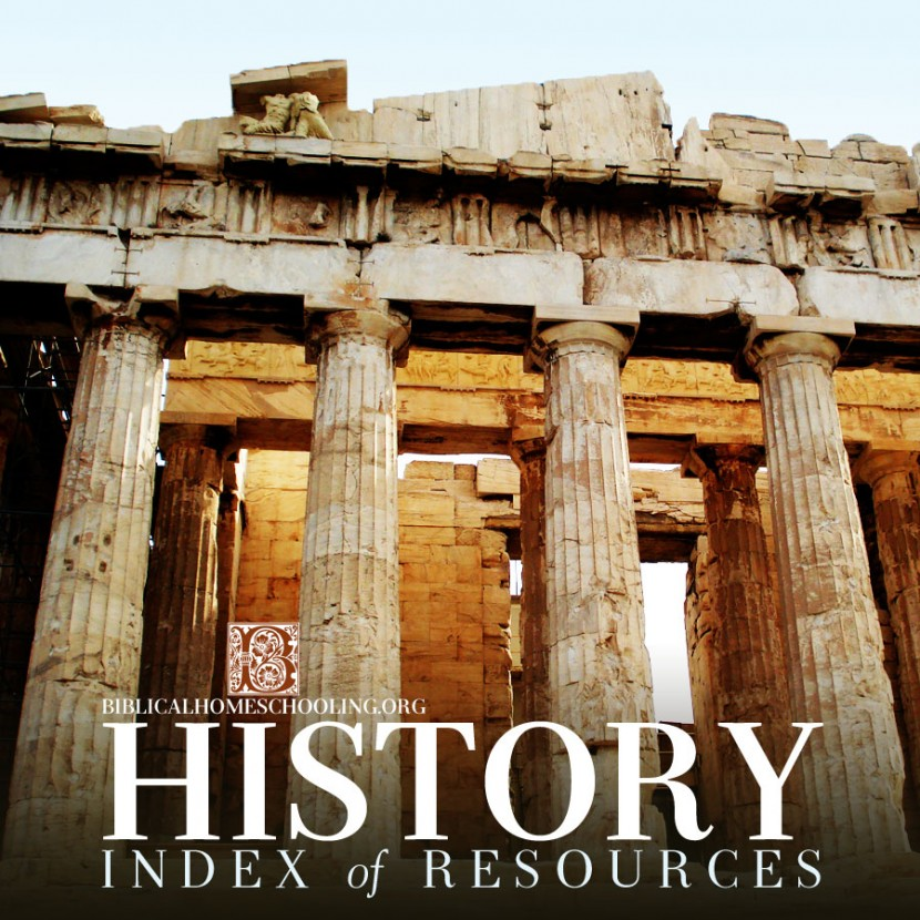 History Index of Resources | biblicalhomeschooling.org
