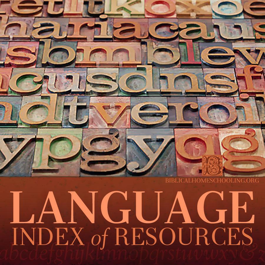 Language Index | biblicalhomeschooling.org
