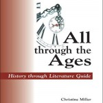 All Through the Ages by Christine Miller | nothiingnewpress.com