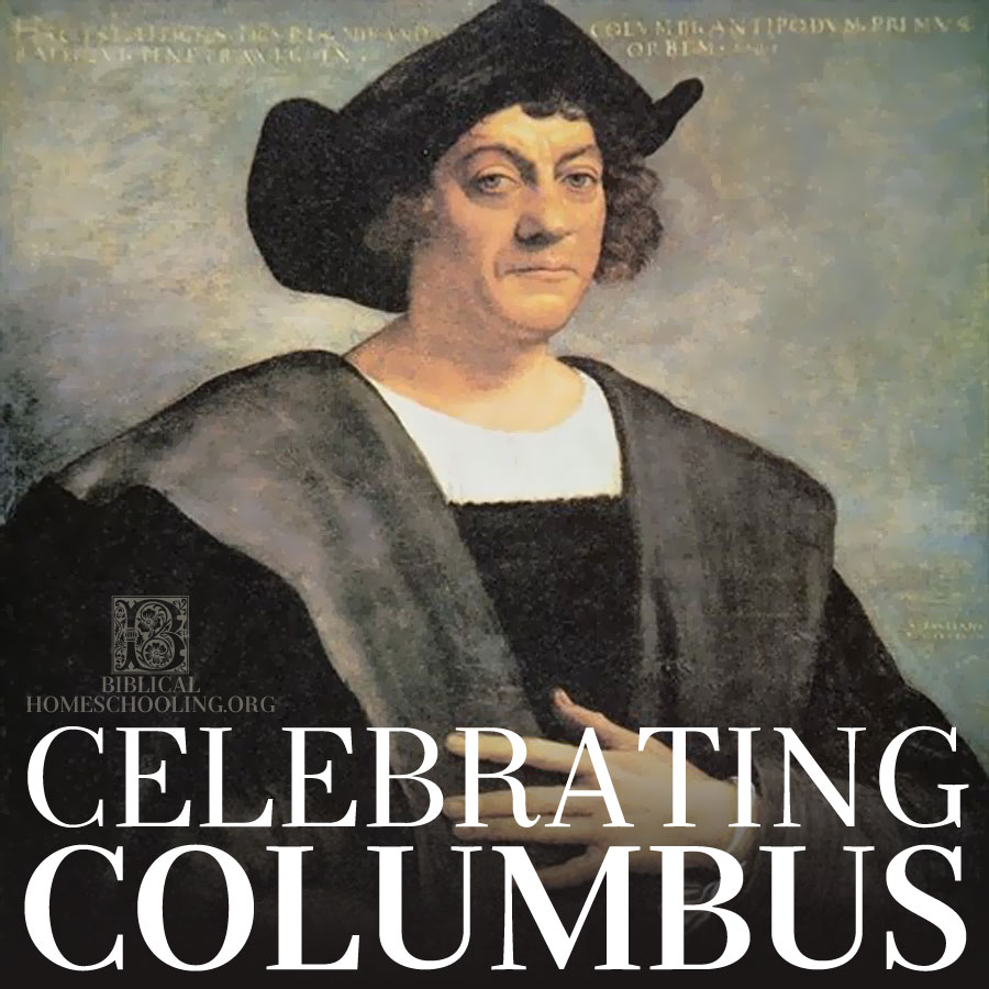 Celebrating Columbus | biblicalhomeschooling.org