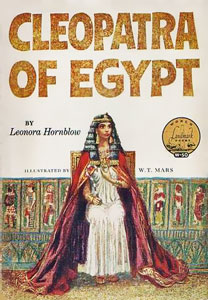 Cleopatra of Egypt by Leonora Hornblow | World Landmark Books by Random House