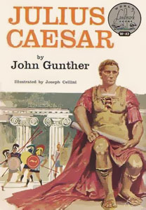 Julius Caesar by John Gunther | World Landmark Books by Random House