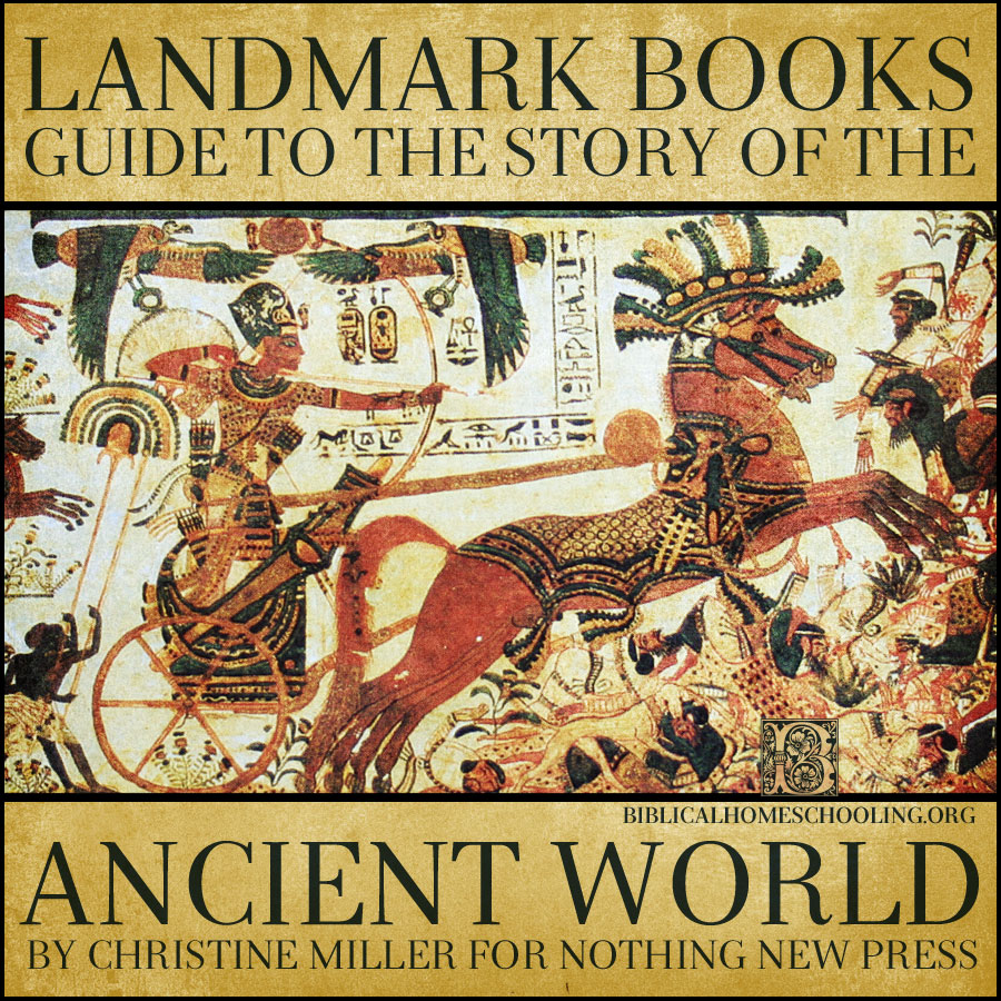 Landmark Books Guide to The Story of the Ancient World | biblicalhomeschooling.org