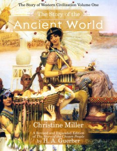 The Story of the Ancient World by Christine Miller | Nothing New Press nothingnewpress.com