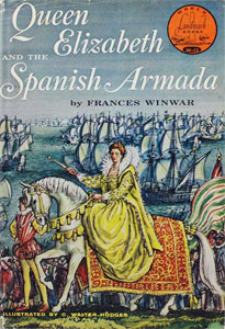 Queen Elizabeth and the Spanish Armada by Francis Winwar | biblicalhomeschooling.org